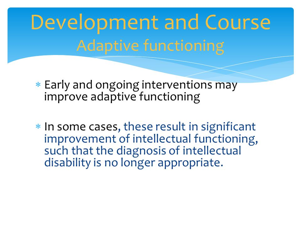 Development and Course Adaptive functioning