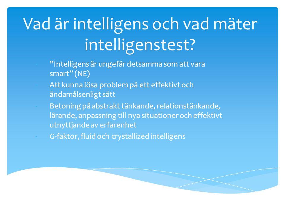 Vad är intelligens och vad mäter intelligenstest