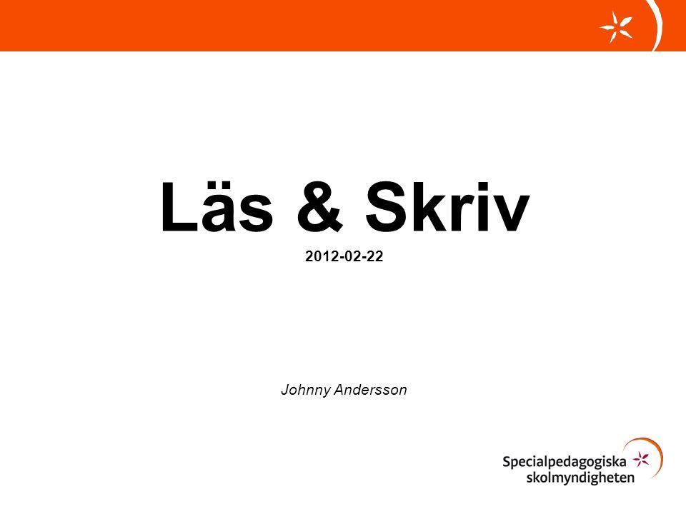 Läs & Skriv 2012-02-22 Johnny Andersson