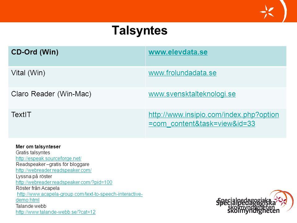 Talsyntes CD-Ord (Win) www.elevdata.se Vital (Win) www.frolundadata.se