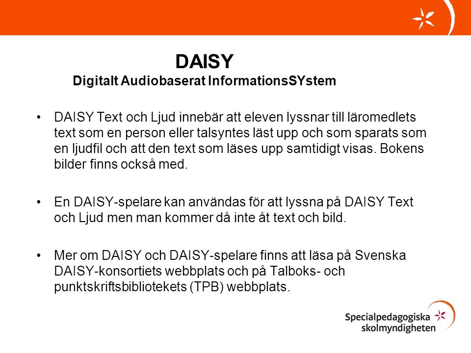 DAISY Digitalt Audiobaserat InformationsSYstem