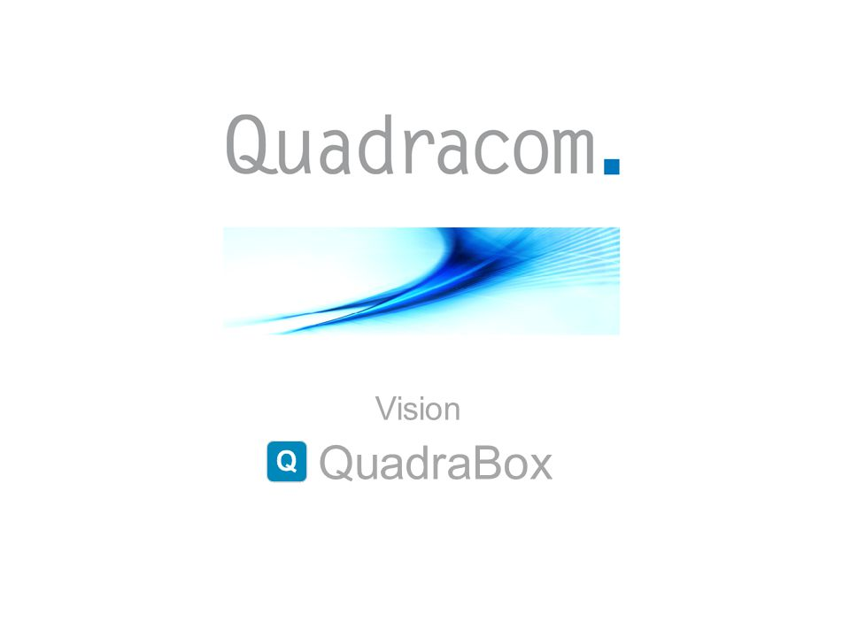 Vision QuadraBox