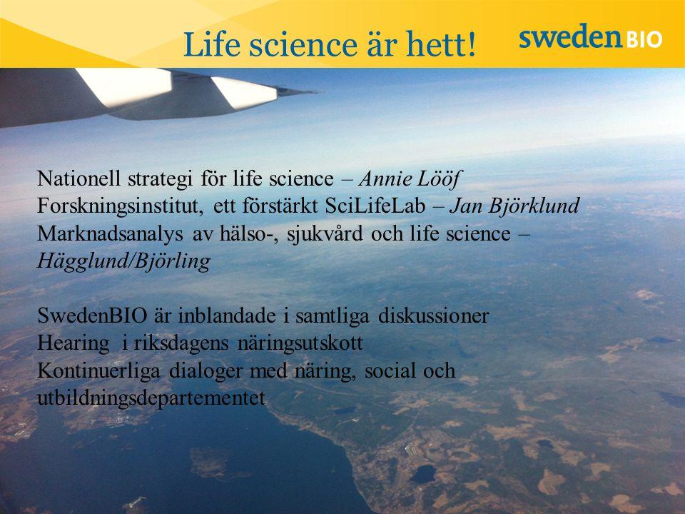 Life science är hett! Nationell strategi för life science – Annie Lööf