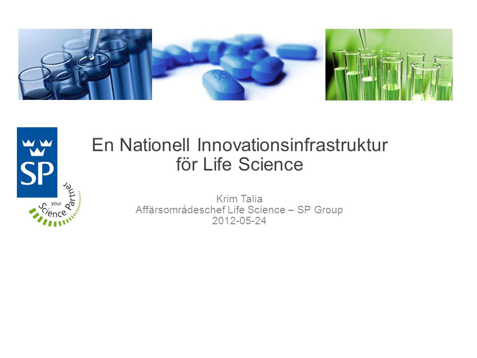 En Nationell Innovationsinfrastruktur för Life Science