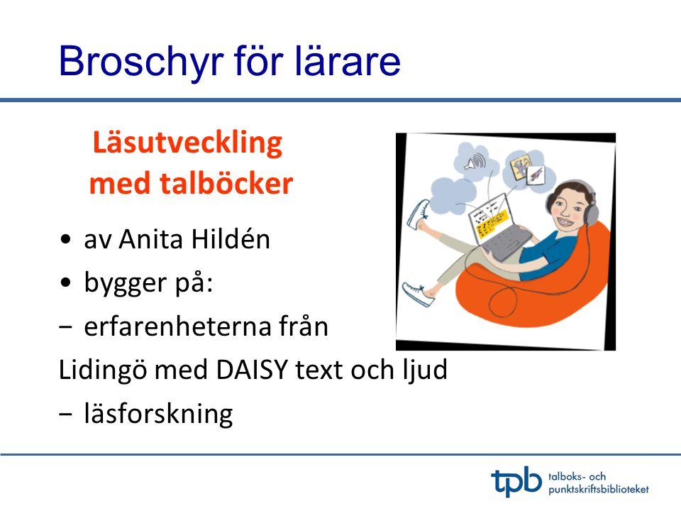 Broschyr för lärare med talböcker Läsutveckling av Anita Hildén