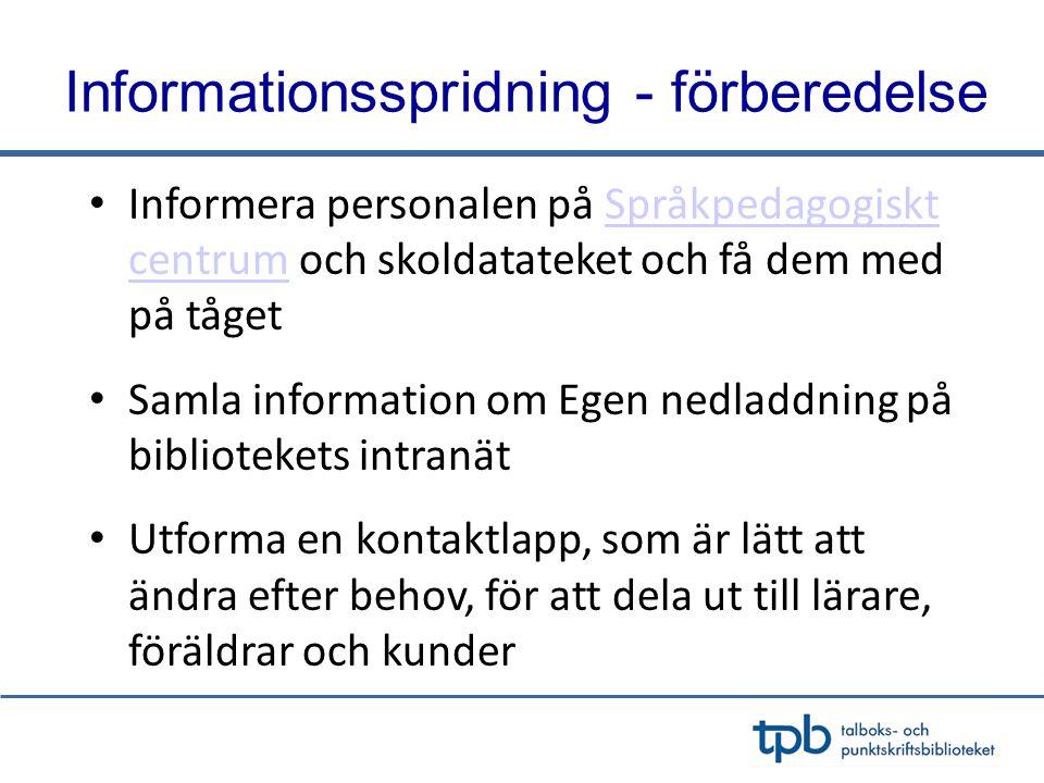 Informationsspridning - förberedelse
