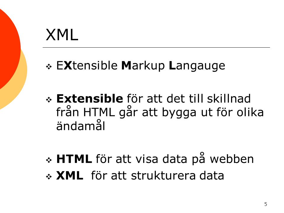 XML EXtensible Markup Langauge