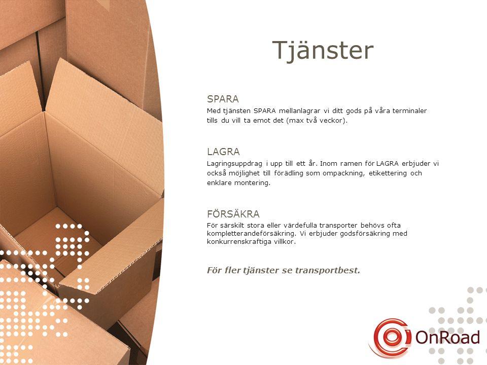 Tjänster SPARA LAGRA FÖRSÄKRA För fler tjänster se transportbest.