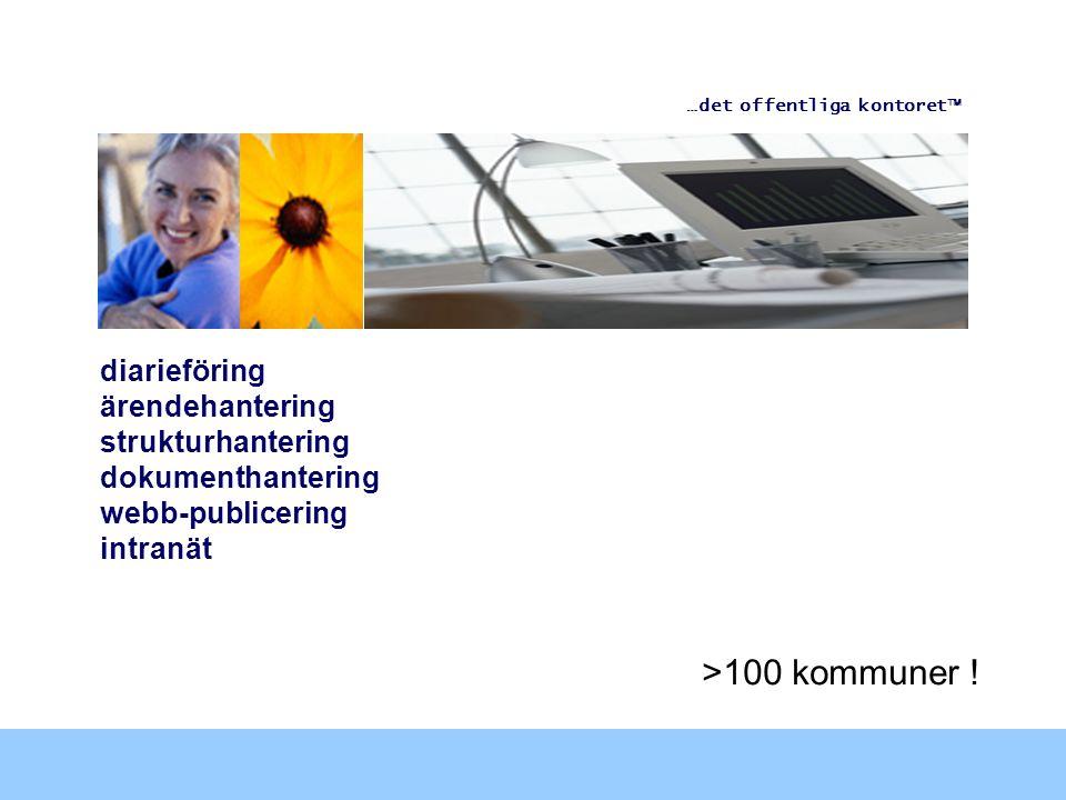 >100 kommuner ! diarieföring ärendehantering strukturhantering