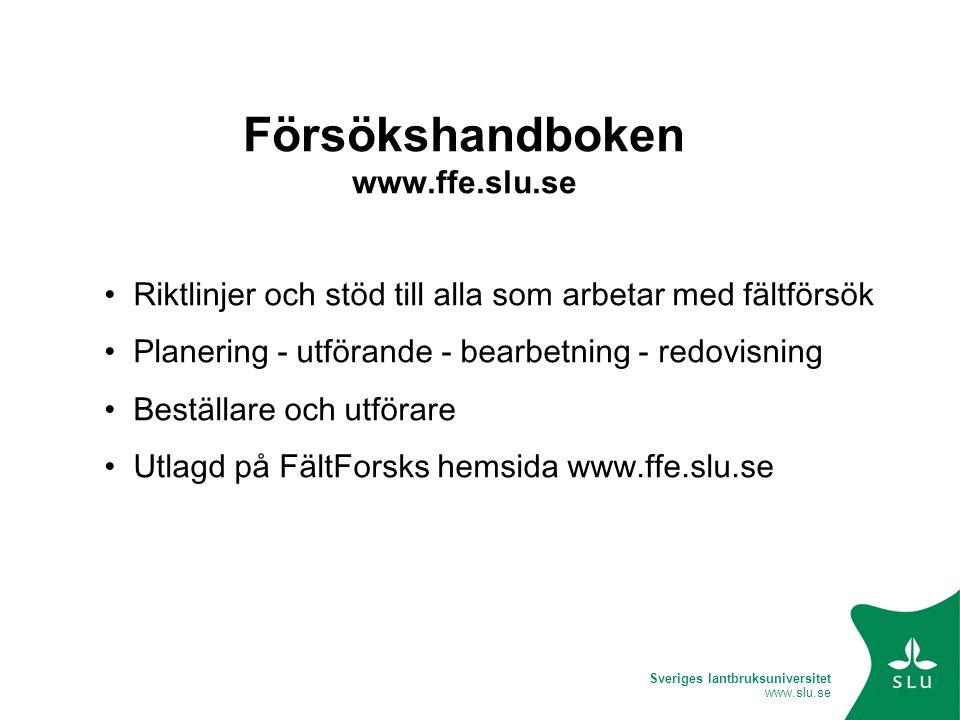 Försökshandboken www.ffe.slu.se
