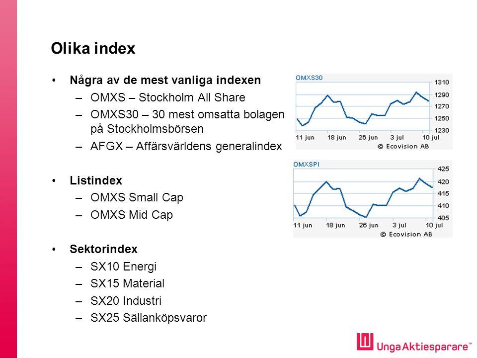 Olika index Några av de mest vanliga indexen