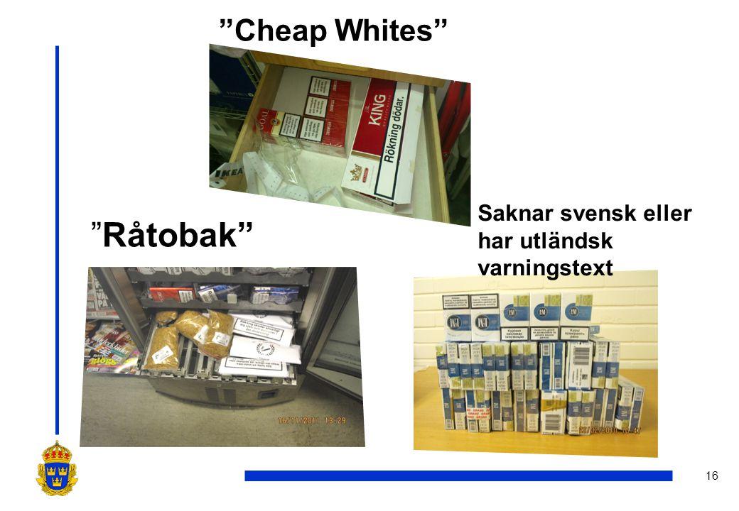 Cheap Whites Saknar svensk eller har utländsk varningstext Råtobak