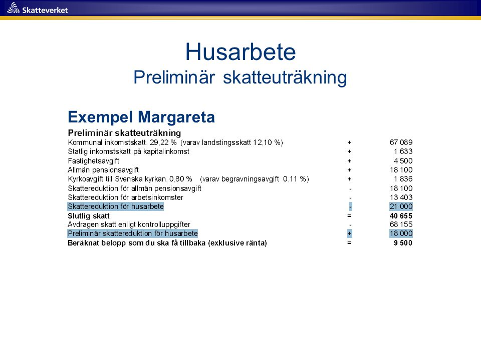 Husarbete Preliminär skatteuträkning