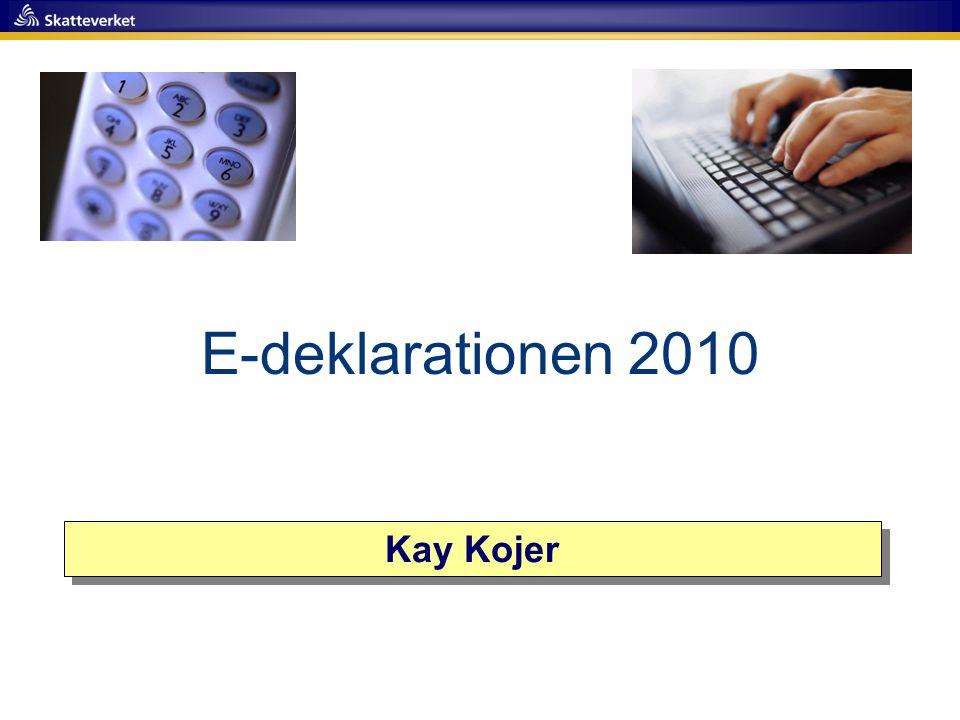 E-deklarationen 2010 Kay Kojer