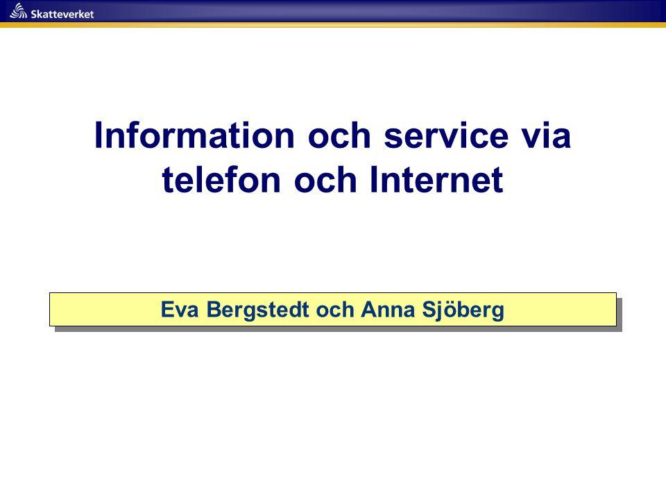 Information och service via telefon och Internet