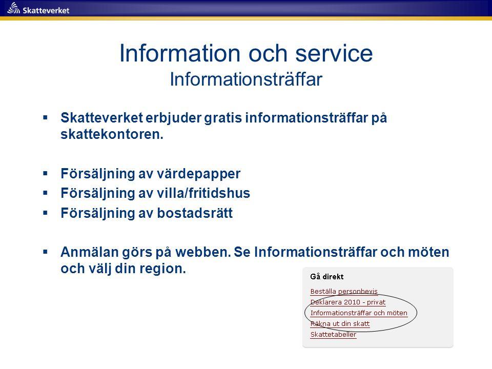 Information och service Informationsträffar