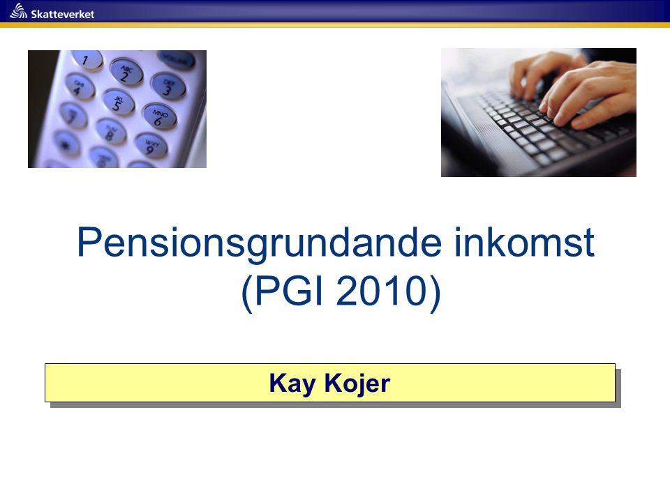 Pensionsgrundande inkomst (PGI 2010)