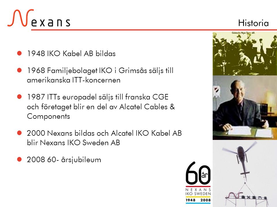 Historia 1948 IKO Kabel AB bildas