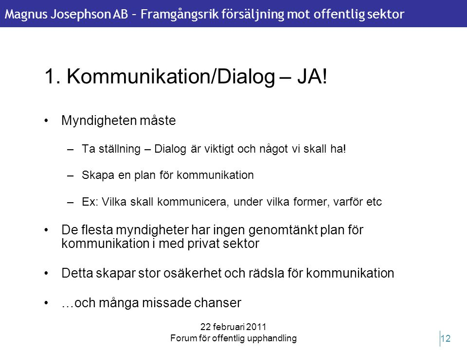 1. Kommunikation/Dialog – JA!