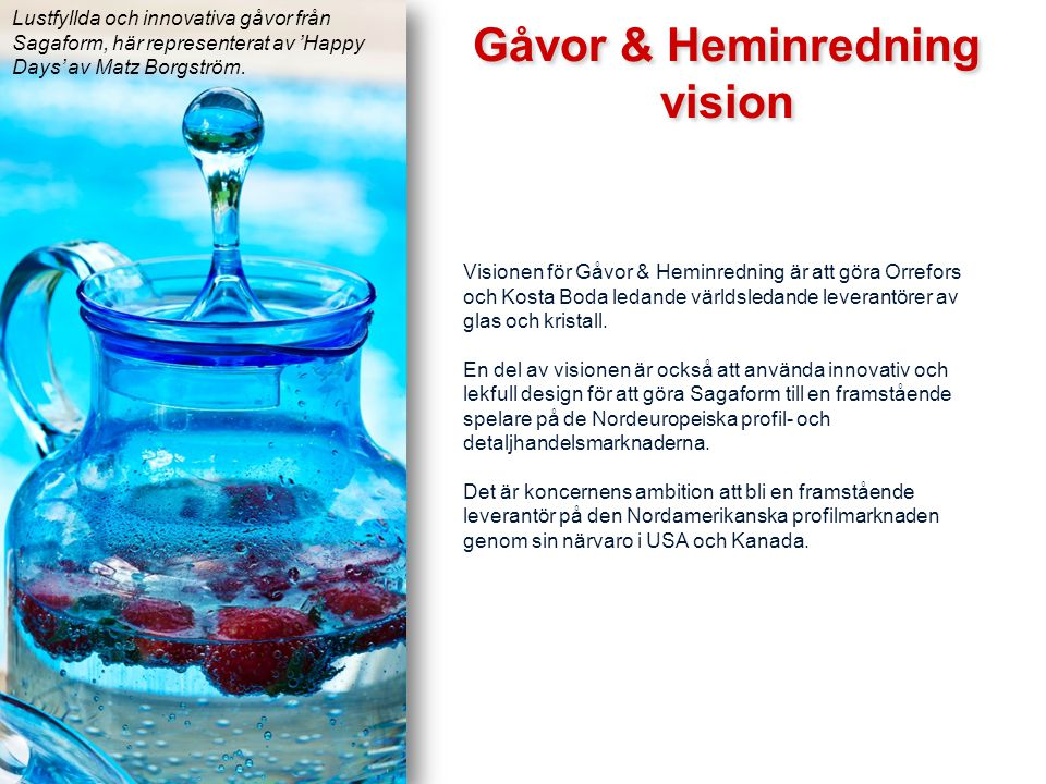 Gåvor & Heminredning vision
