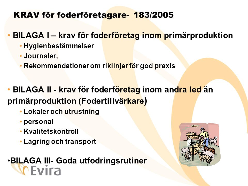 KRAV för foderföretagare- 183/2005