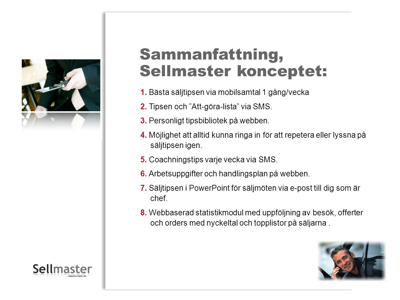 Sellmaster konceptet: