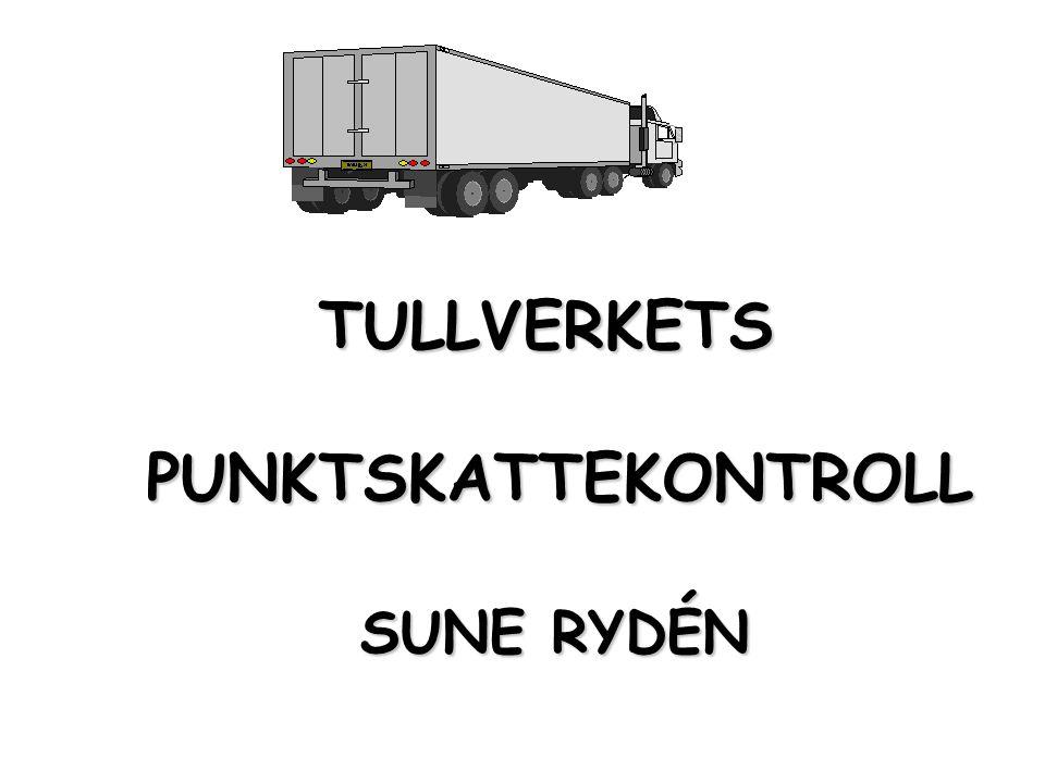 TULLVERKETS PUNKTSKATTEKONTROLL