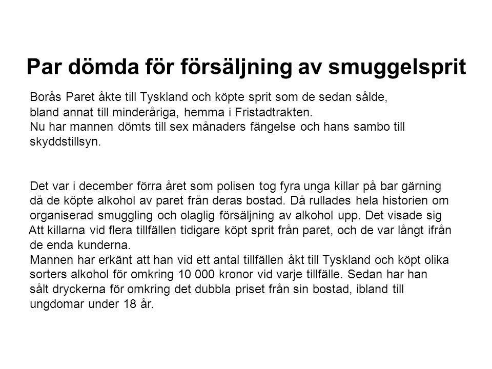 Par dömda för försäljning av smuggelsprit