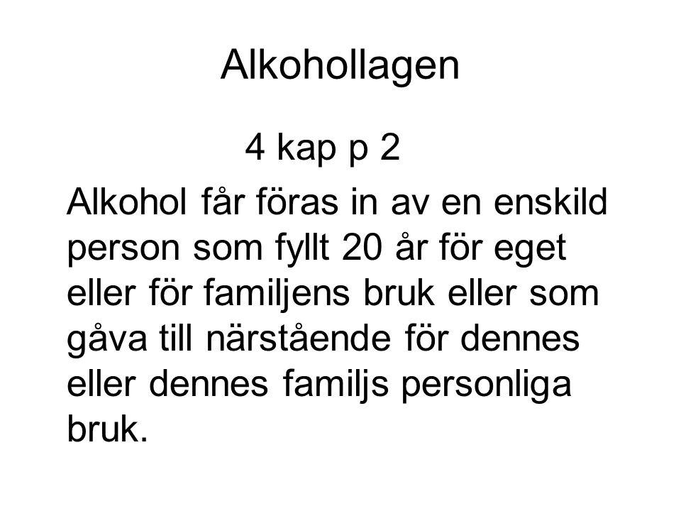 Alkohollagen 4 kap p 2.