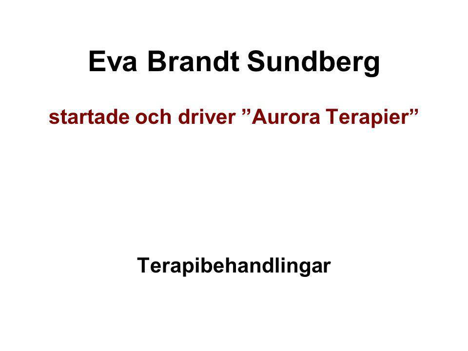 startade och driver Aurora Terapier
