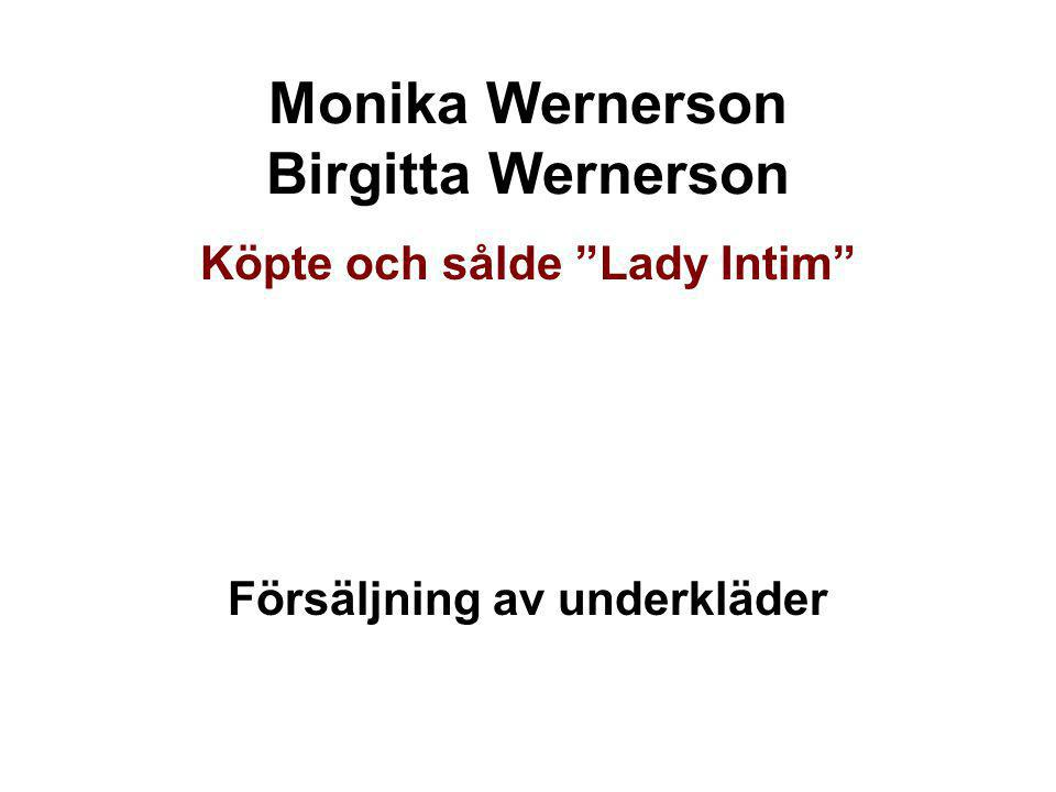 Monika Wernerson Birgitta Wernerson