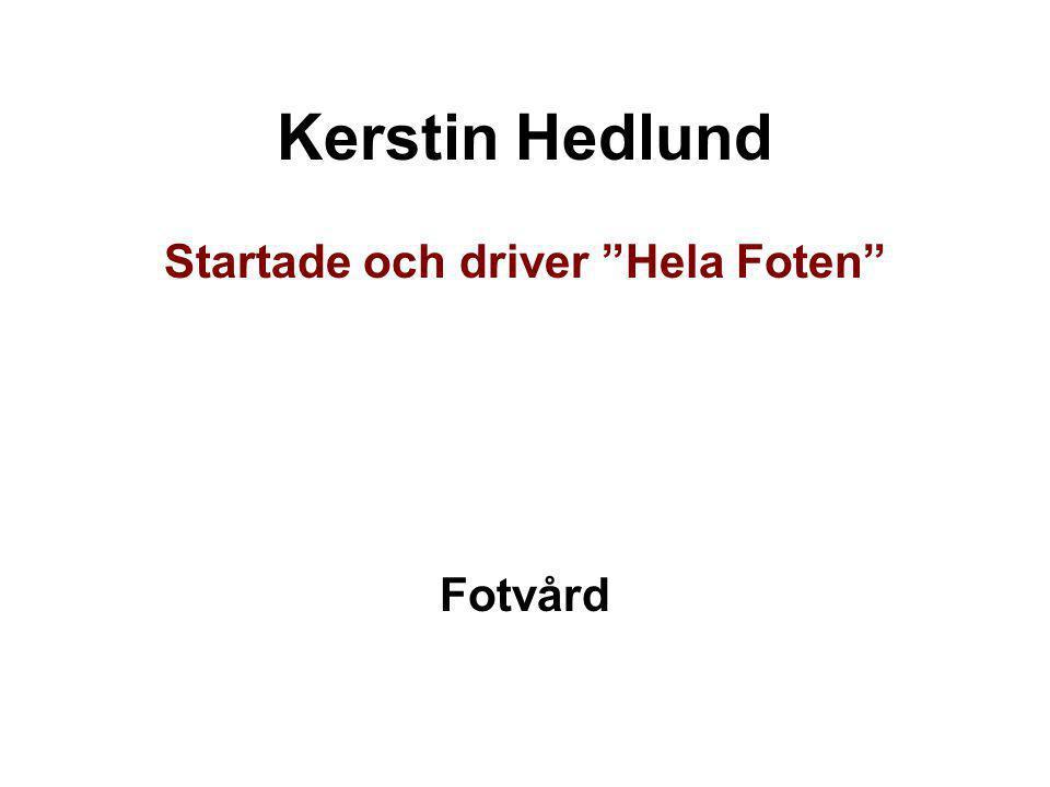 Startade och driver Hela Foten