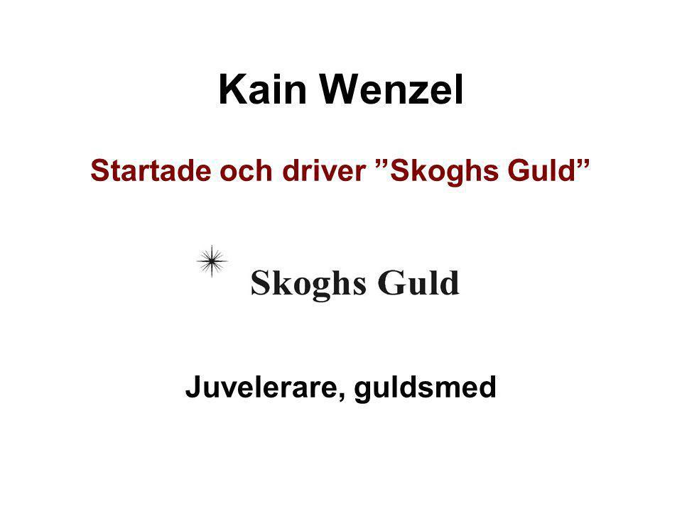 Startade och driver Skoghs Guld