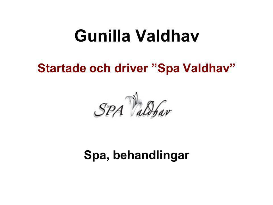 Startade och driver Spa Valdhav