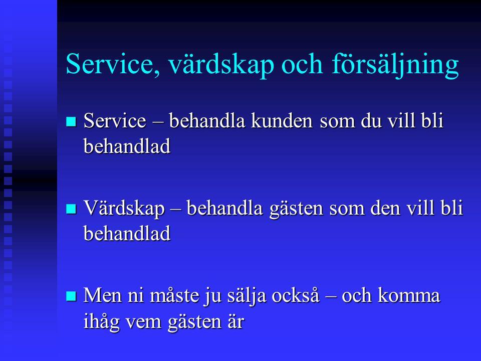 Service, värdskap och försäljning