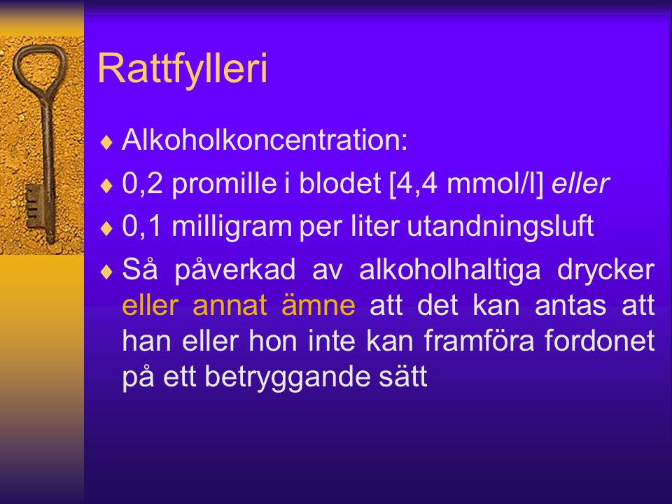 Rattfylleri Alkoholkoncentration: