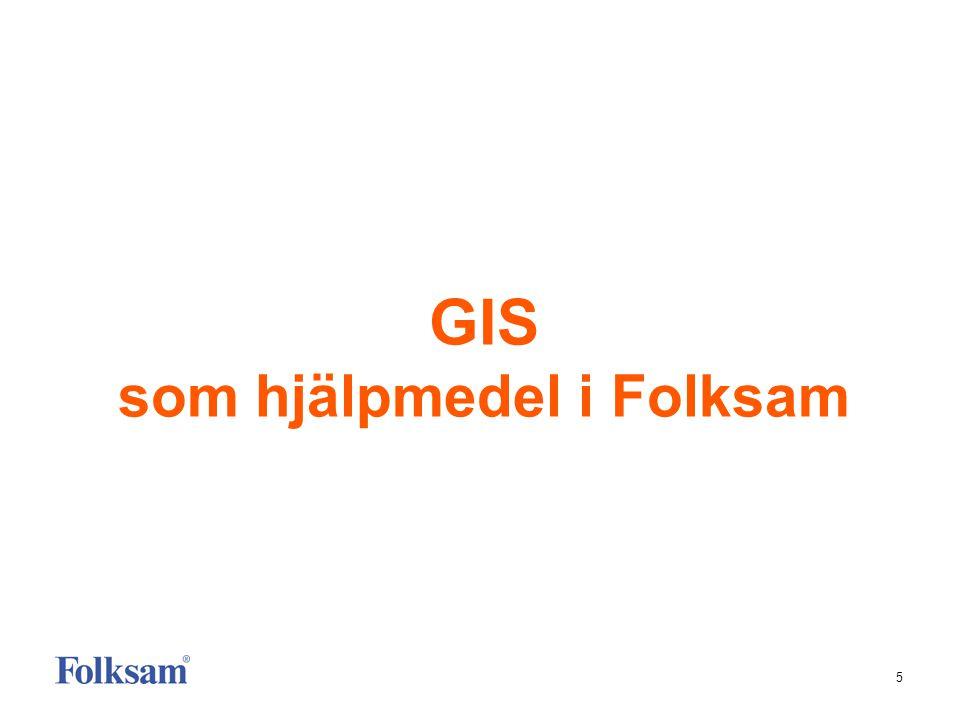 GIS som hjälpmedel i Folksam