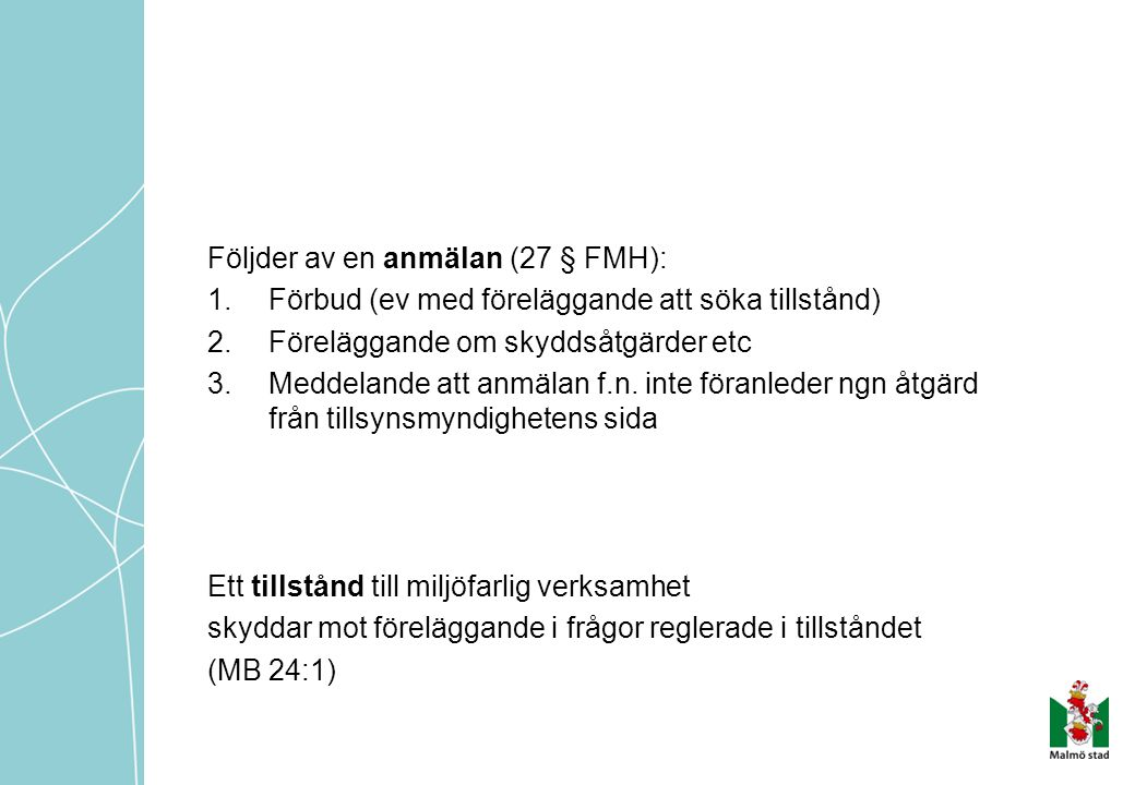 Följder av en anmälan (27 § FMH):