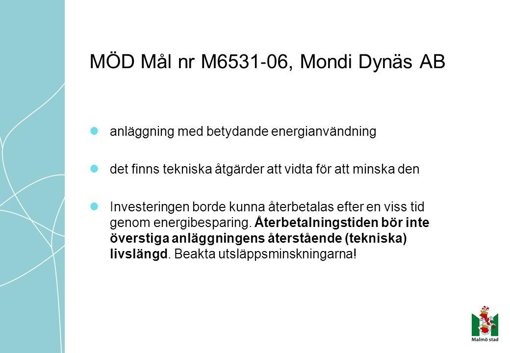 MÖD Mål nr M6531‐06, Mondi Dynäs AB