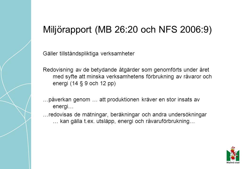 Miljörapport (MB 26:20 och NFS 2006:9)