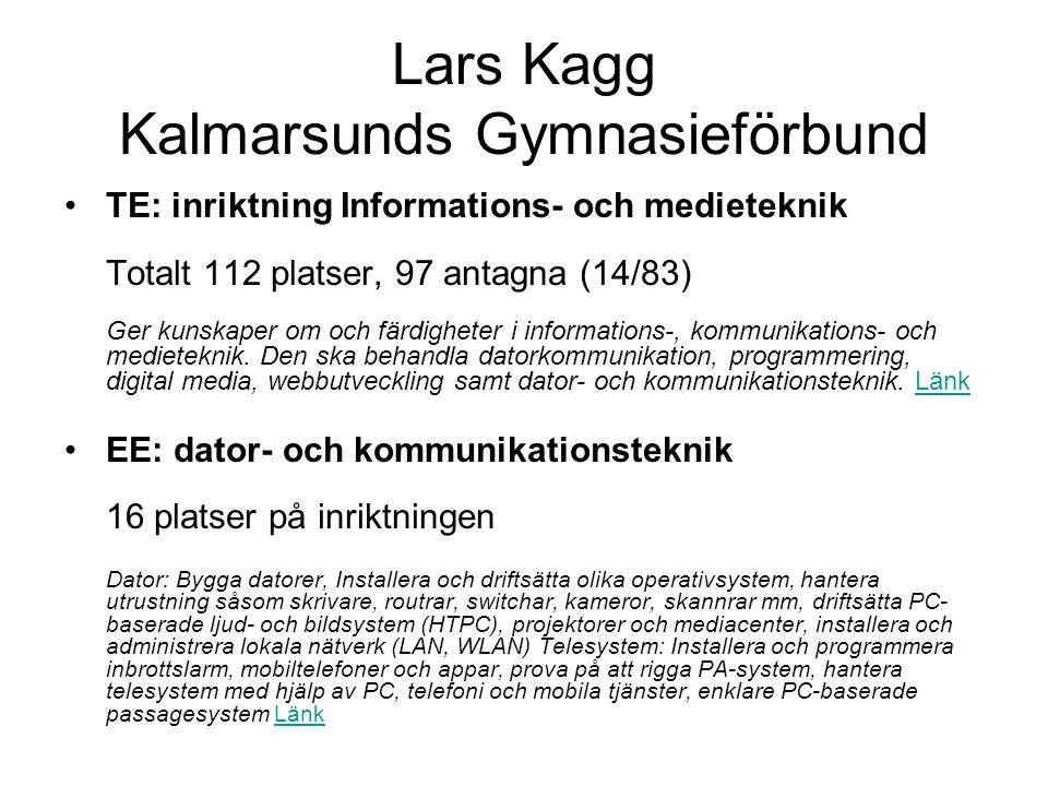 Lars Kagg Kalmarsunds Gymnasieförbund