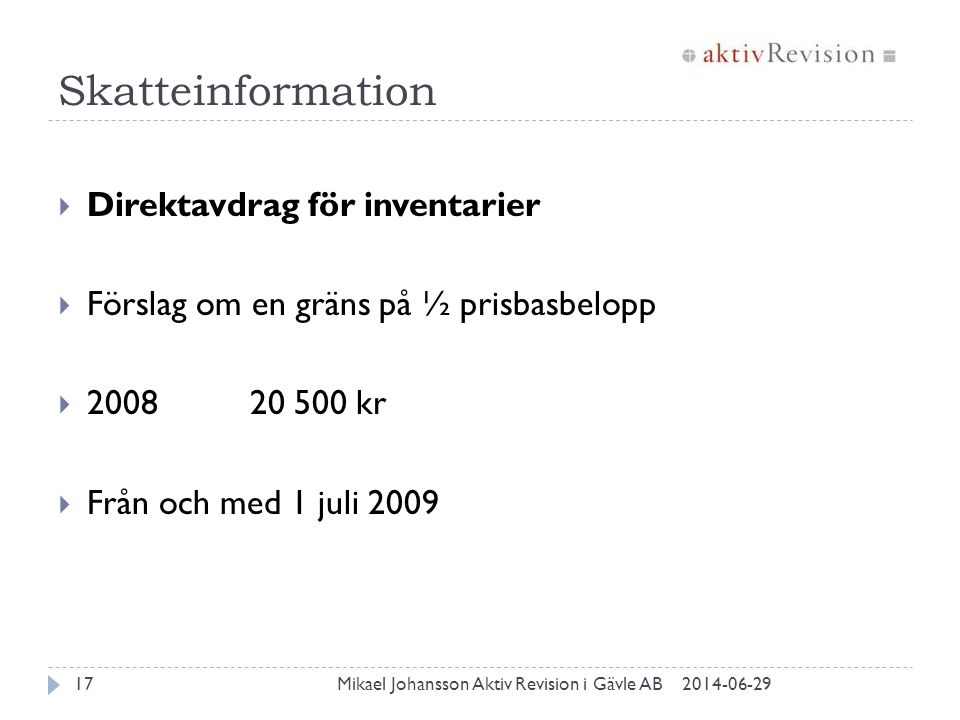 Skatteinformation Direktavdrag för inventarier