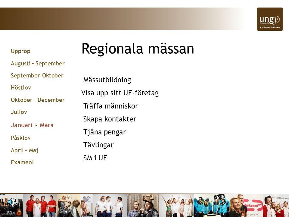 Regionala mässan Mässutbildning Visa upp sitt UF-företag
