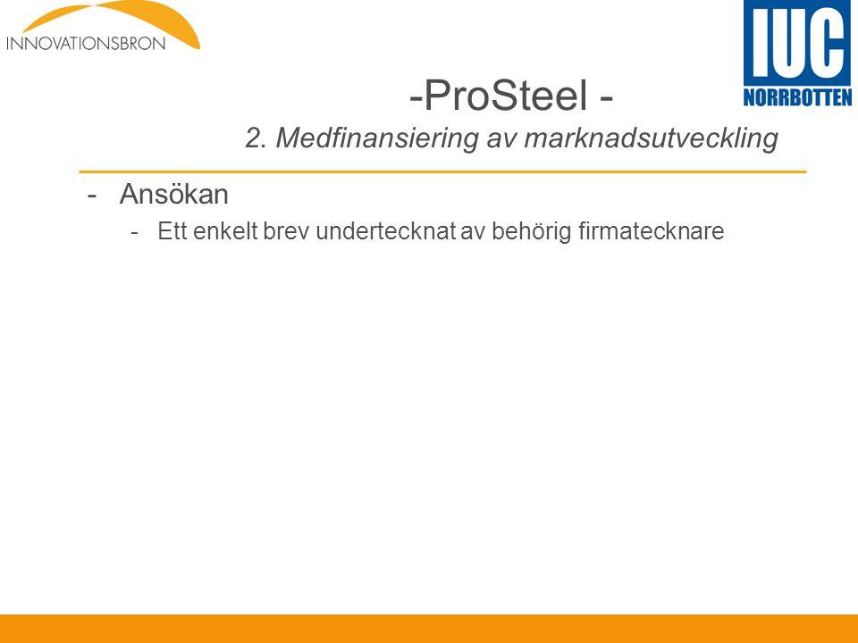 ProSteel - 2. Medfinansiering av marknadsutveckling