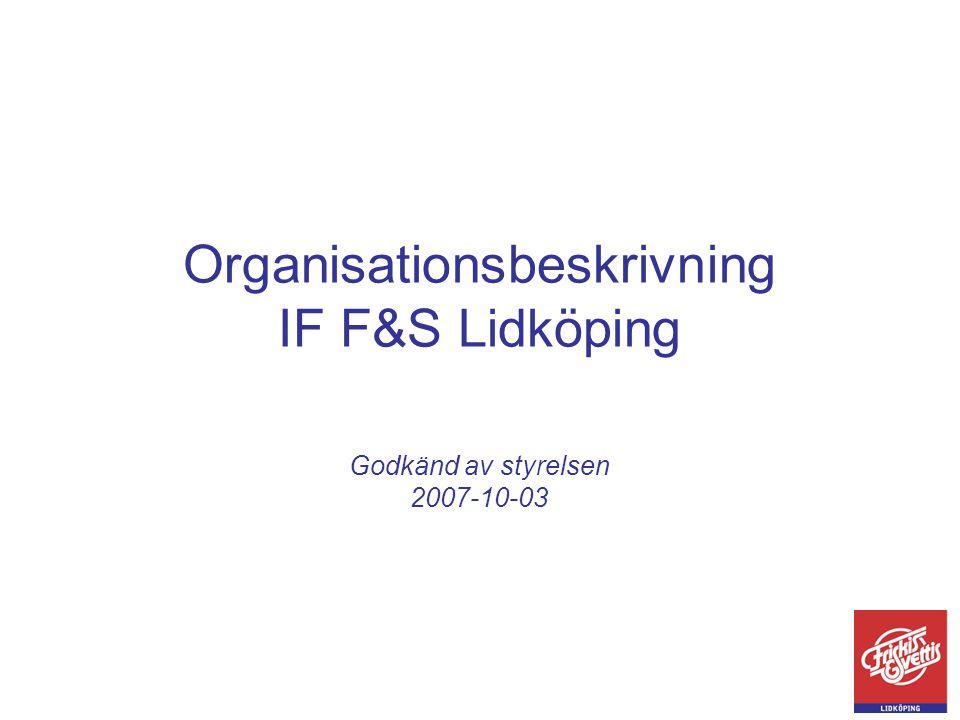 Organisationsbeskrivning IF F&S Lidköping