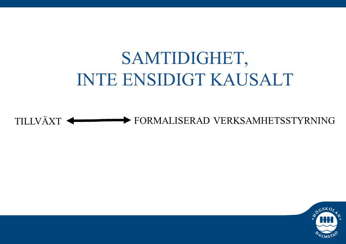 SAMTIDIGHET, INTE ENSIDIGT KAUSALT