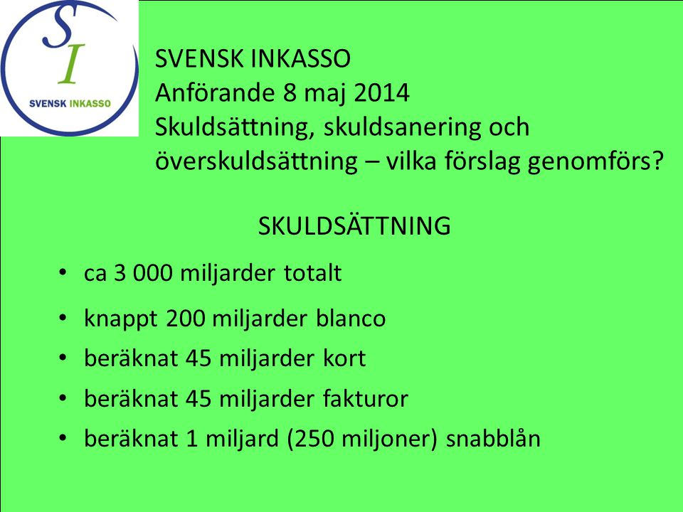 SVENSK INKASSO Anförande 8 maj 2014