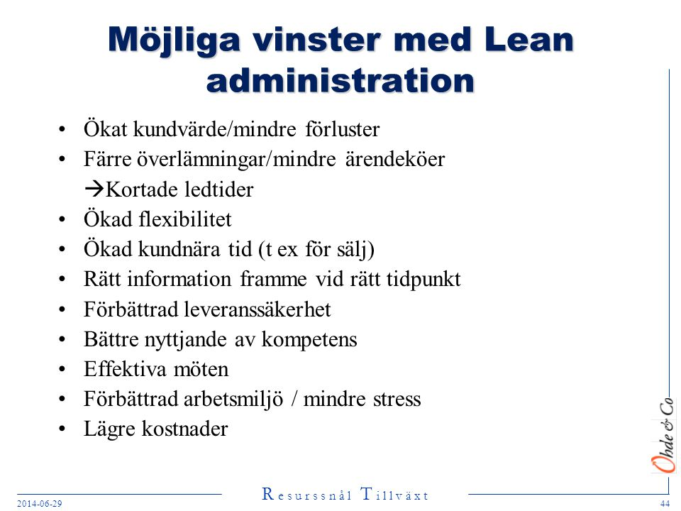 Möjliga vinster med Lean administration