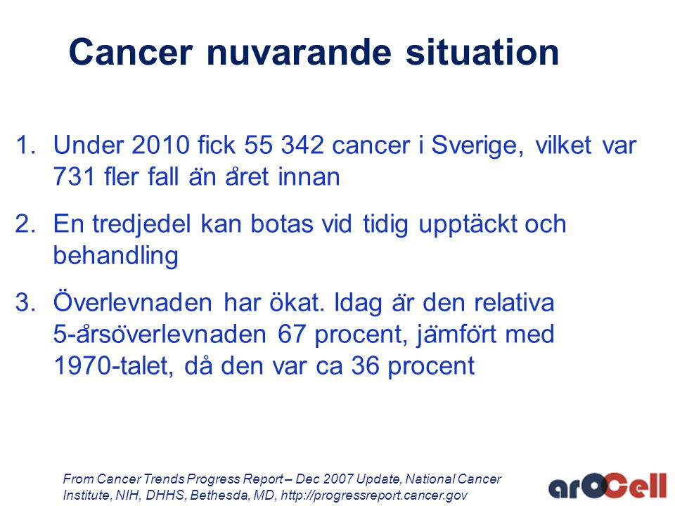 Cancer nuvarande situation
