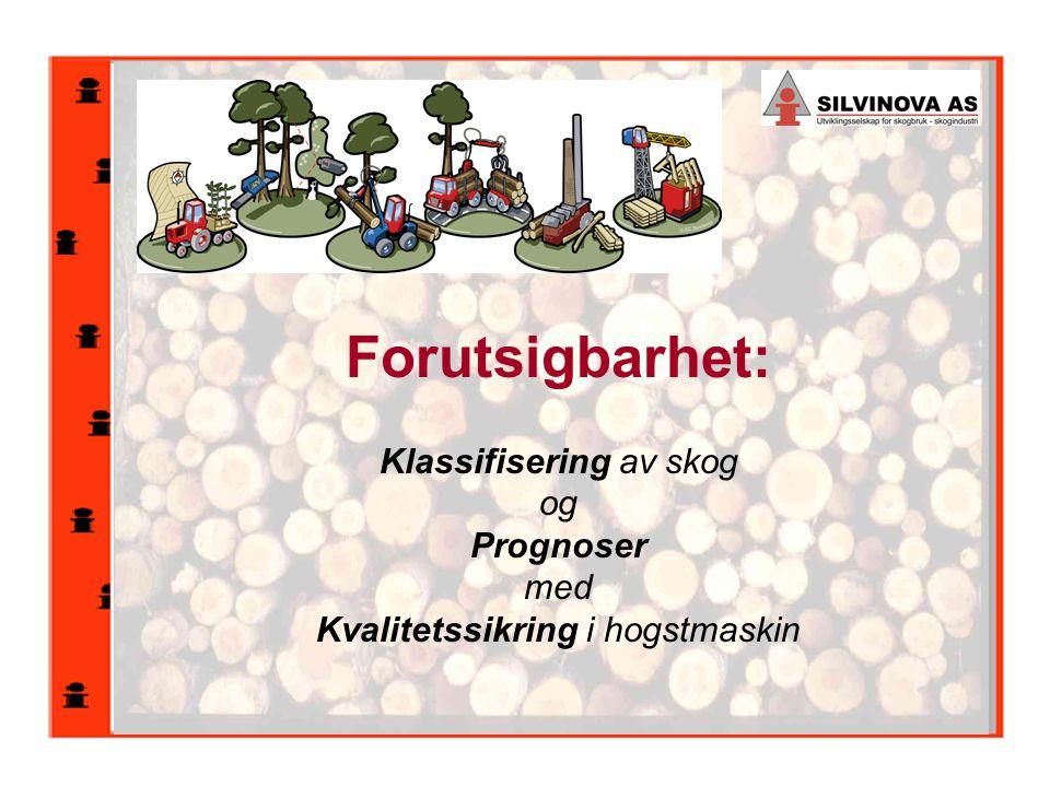 Forutsigbarhet: Klassifisering av skog og Prognoser med